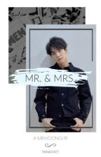 """""""Mr. & Mrs."""" A BTS SUGA X READER FF (COMPLETED) by RyanAddict"""