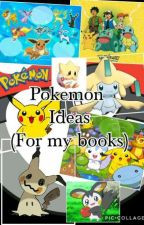 Pokemon Ideas (for my books) by RLKing27