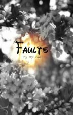 Faults by sylvaetheseparated