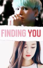 Finding You    BTS Fanfic  by Sonjafics