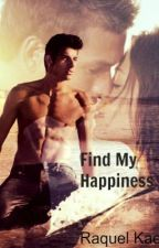 Find My Happiness by raeraenight
