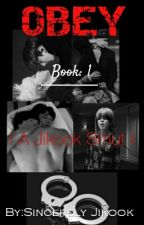 Obey | A Jikook Smut | Book 1 by Sincerely_Jikook