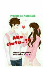 Aku Cinta ...?? by AnggrekIjo