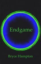 Endgame (Book 3) by totalmeltdown0