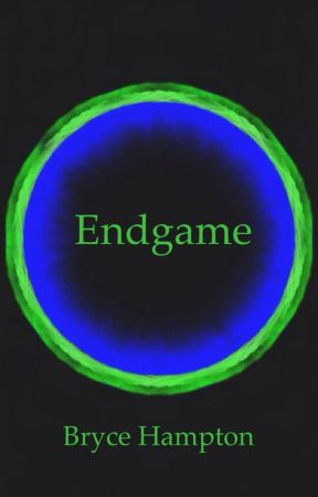 Endgame (Book 3) by brycethehampton