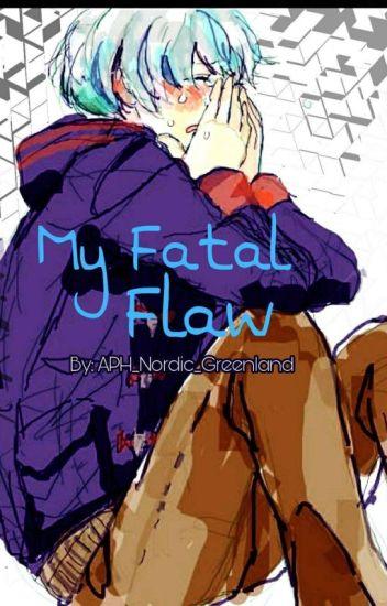 My Fatal Flaw || Naruto Fanfic x Hetalia Crossover