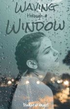 [DISCONTINUED] Waving Through A Window by bubbIytae