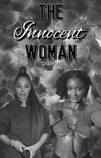 The Innocent Woman [Janet FanFic] by spokensins