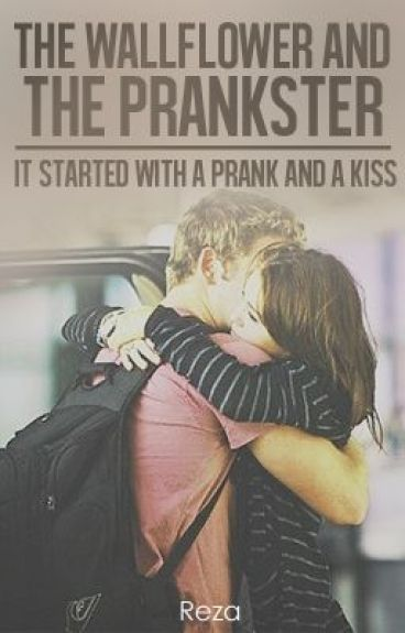 The Wallflower and the Prankster