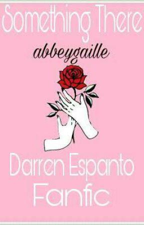 Something There (Darren Espanto Fanfic) by _abbs_gaille_