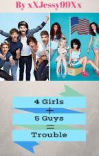 4 Girls + 5 Guys = Trouble (Little Mix and One Direction) by xXJessy99Xx