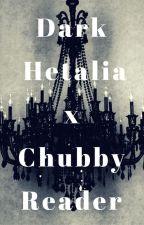 Dark Hetalia x Chubby Reader by albino-otaku