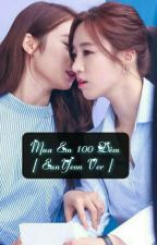 Mua Em 100 Đêm [ Eunyeon ver ] [ PG ] by yeonie2__