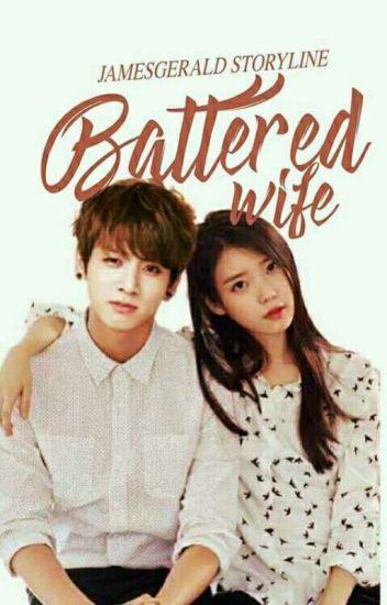 Battered Wife (SHORT STORY) - james gerald novis - Wattpad
