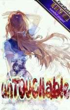 UNTOUCHABLE by FuraZaoldyeck