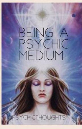 Through My Eyes (Psychic Medium Story)  by psychicthoughts