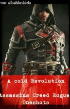 A cold Revolution ~ AC Rouge Oneshots  by allhailthedaleks