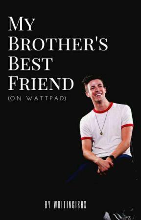 My Brother's Best Friend by wattyreader_04