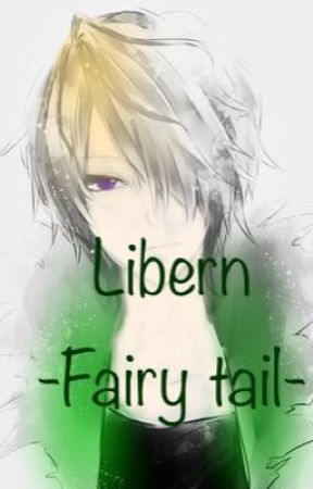 Son of Laxus - Libern- A Fairy Tail fanfiction by YukkiAgaria
