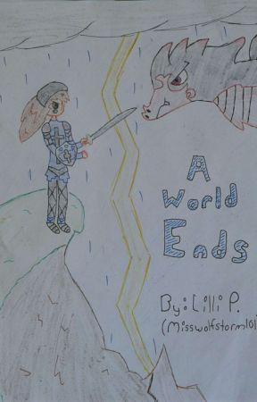 A World Ends [Short Narrative] by MissWolfStorm101