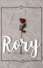 Rory (COMPLETED) by choirgeekvoicenerd