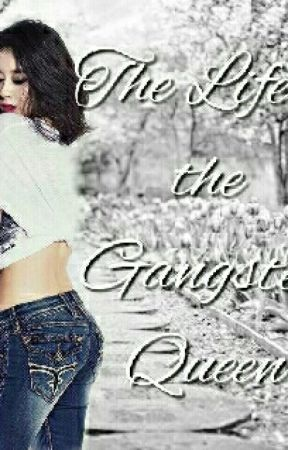 The Gangster Queen by LysaMenong