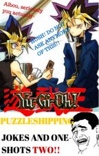(PUZZLESHIPPING) JOKES AND ONE-SHOTS TWO! (✔COMPLETED!✔) by LegendarytheYayey