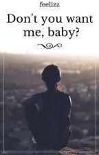 Don't you want me, baby? | Aguslina [Zawieszone] by feelizz