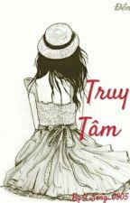 Truy Tâm ( Theo đuổi trái tim) by Y_Song_0905