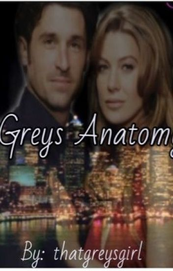 Greys anatomy (unedited!)