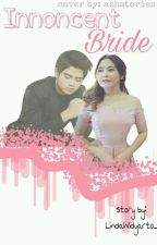 INNOCENT BRIDE by LindaIbrahim_