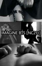 IMAGINE BTS [NC21+] by babygirlnyabts