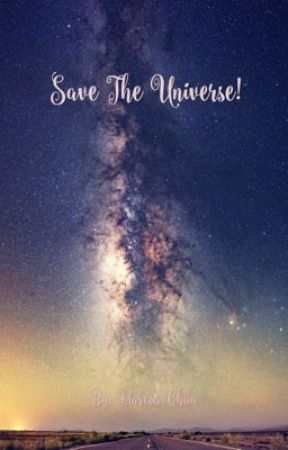 Save The Universe! Super Short Story! by Anime_Lord_Go