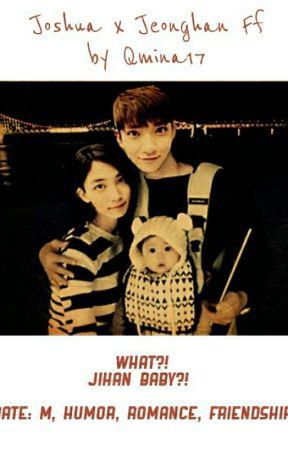 What?! Jihan Baby?! [JIHAN FF] by Qmina17
