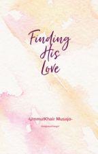 Finding His Love by thatglutenfreegirl