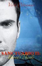 Sanctuario 2: Blood Thirsts by VeroPossumus1