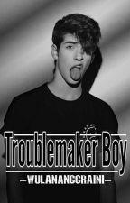 Troublemaker Boy by Wulandez06