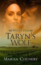 Série Wulf's Den #02 - O Lobo de Taryn by MicheleGalhardi