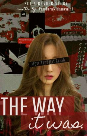 The Way It Was (NCT x Reader) by Dhilla440