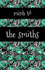 The Smiths by ToThuyNgocMinh