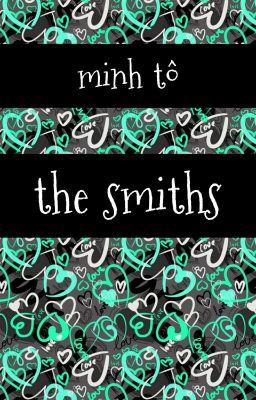 Đọc truyện The Smiths