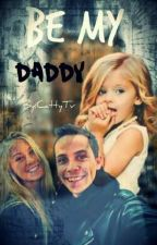 Be my daddy by CattyTv