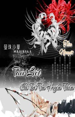 [BH] [Tự viết] Tam liệt chi Đế Tôn Huyễn Thiên