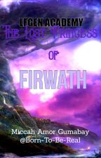 Legen Academy: The Lost Princess of Firwath by Born-To-Be-Real