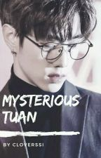 My(sterious) Tuan by Cloverssi