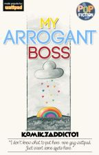 My Arrogant Boss by komikzaddict01