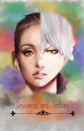 Deviance and Destiny by ZyannaRue