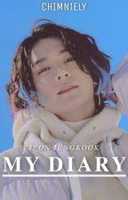 My Diary || j.j.k || ✔ by sopeue