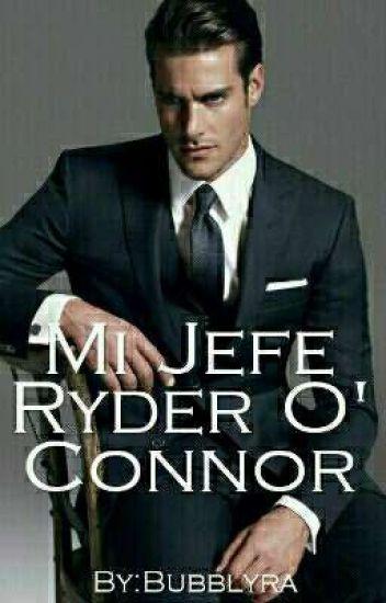 Mi Jefe Ryder O' Connor©