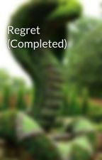 Regret (Adding More) by SriSsv